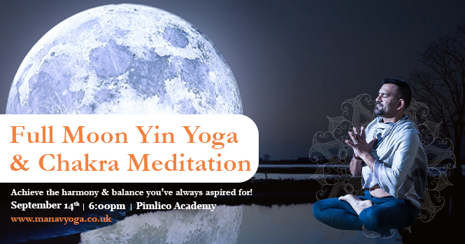 Full Moon Yin Yoga & Chakra Meditation